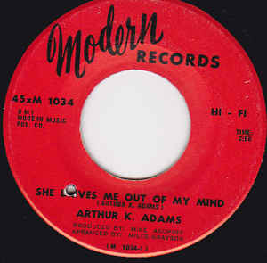 Arthur K. Adams- Gimme Some Of Your Lovin'/ She Drives Me Out Of My Mind