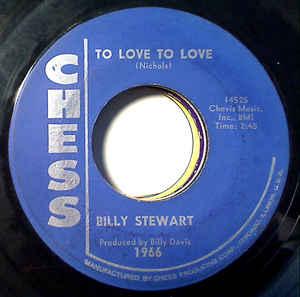 Billy Stewart – Summertime / To Love To Love