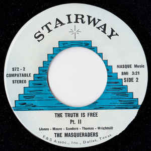 The Masqueraders- The Truth Is Free