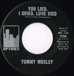 Tommy Mosley ‎– For Her Love / You Lied, I Cried, Love Died