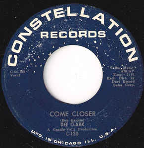 Dee Clark – Come Closer / That's My Girl