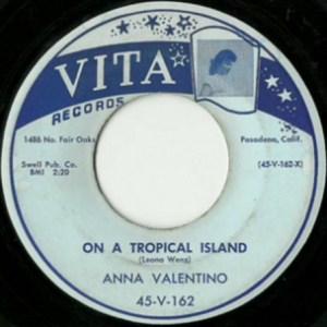 Anna Valentino- On A Tropical Island/ Easy Kisses