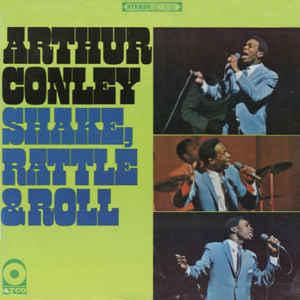 Arthur Conley- Shake, Rattle & Roll