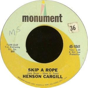 Henson Cargill- Skip A Rope/ A Very Well Traveled Man