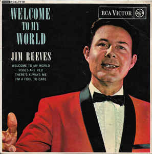 Jim Reeves- Welcome To My World
