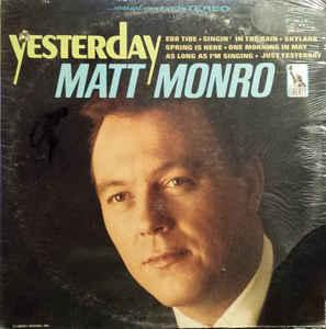 Matt Monro- Yesterday