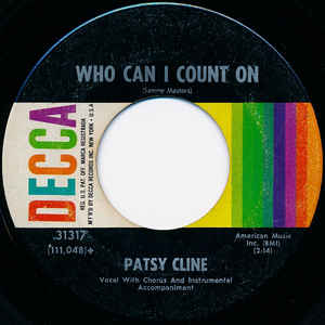 Patsy Cline- Crazy/ Who Can I Count On