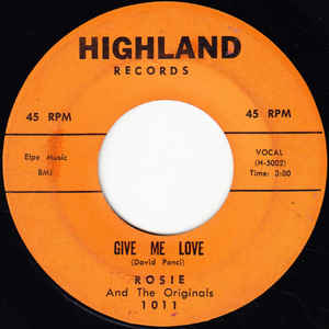 Rosie And The Originals- Angel Baby/ Give Me Love