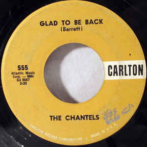 The Chantels- Look In My Eyes/ Glad To Be Back