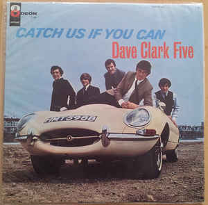 The Dave Clark Five- Catch Us If You Can