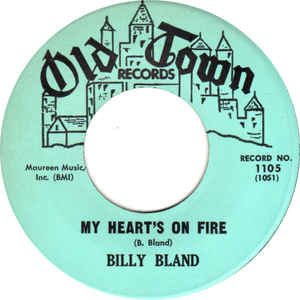 Billy Bland- Can't Stop Her From Dancing/ My Heart's On Fire