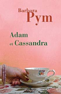 Adam et Cassandra de Barbara Pym