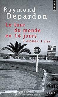 Le Tour du monde en 14 jours. 7 escales, 1 visa de Raymond Depardon