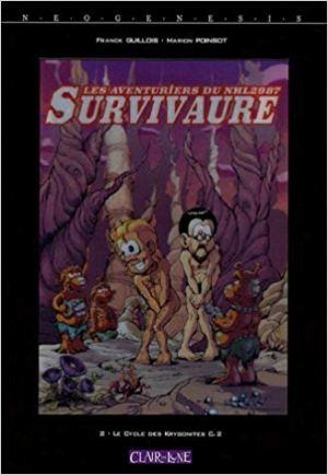 Les Aventuriers du NHL 2987 Survivaure, Tome 2 : Le cycle des Krygonites de Guillois & Poinsot