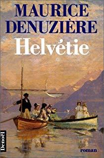 Helvétie de Maurice Denuzière