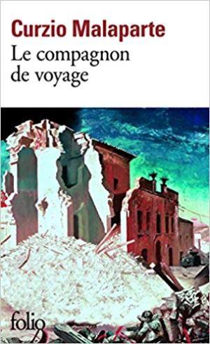 Le compagnon de voyage de  Curzio Malaparte