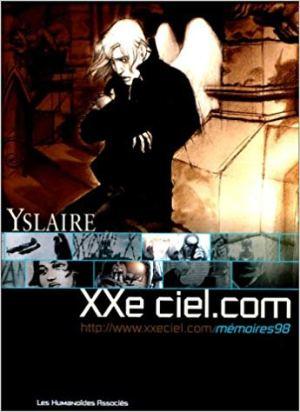 XXe ciel.com, Tome 1 : Mémoires 98 de Yslaire