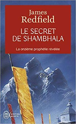 Le secret de Shambhala : La quête de la onzième prophétie de James Redfield