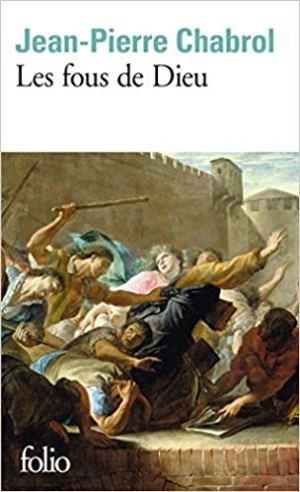 Les Fous de Dieu de Jean-Pierre Chabrol