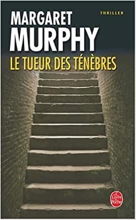 Le Tueur des ténèbres de Margaret Murphy
