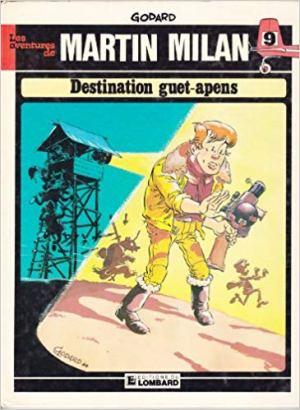 Destination guet-apens : Une histoire du journal Tintin (Les Aventures de Martin Milan) de Godard
