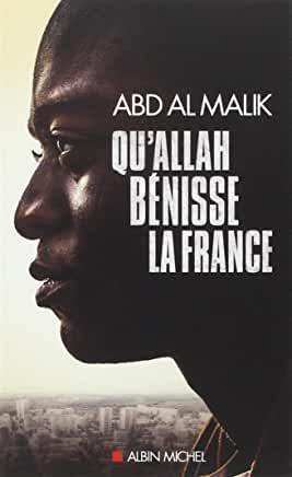 Qu'Allah bénisse la France ! d'Abd Al Malik