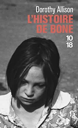 L'Histoire de Bone de Dorothy Allison