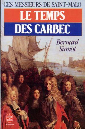 Le Temps des Carbec de Bernard Simiot