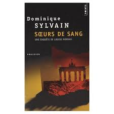 Soeurs de sang de Dominique Sylvain
