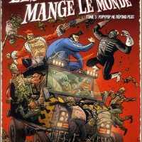 Les zombies qui ont mangé le monde: tome 3: Popypop ne répond plus de Guy Davis & Jerry Frissen