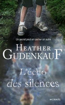 L'écho des silences de Heather Gudenkauf