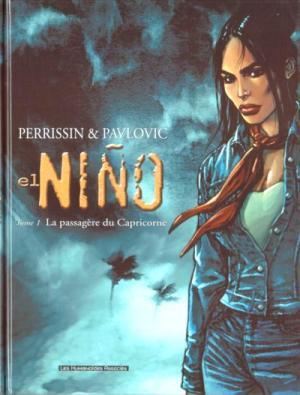 El Niño: Tome 1: La passagère du Capricorne de  Christian Perrissin & Boro Pavlovic
