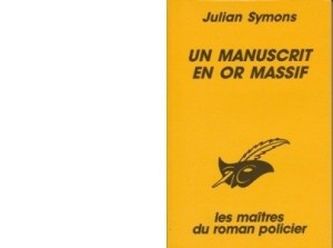 Un manuscrit en or massif de Julian Symons