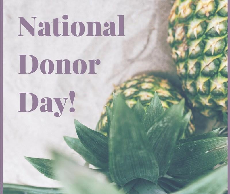 Let's Celebrate #NationalDonorDay