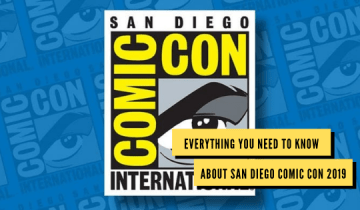 Everything you need to know about San Diego Comic Con 2019
