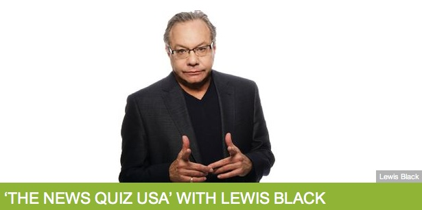 "BBC Radio to try U.S. version of ""The News Quiz,"" hosted by Lewis Black"