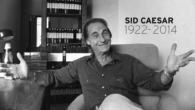RIP Sid Caesar (1922-2014)