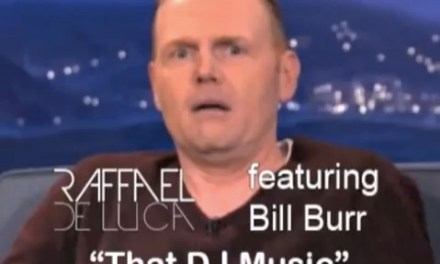 Bill Burr's mockery of EDM music proven true by fan with EDM tribute song
