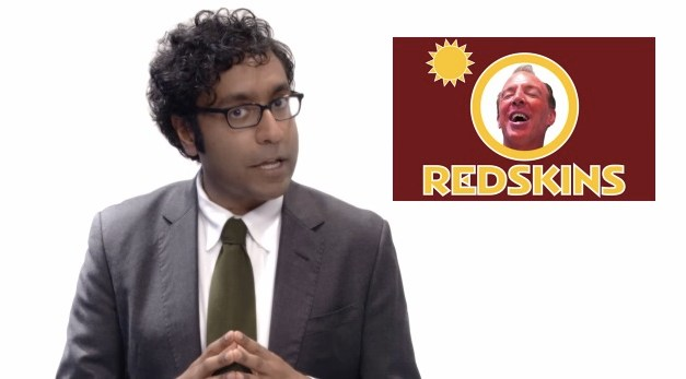 Hari Kondabolu's final solution for the NFL's team in Washington to be more accurate Redskins