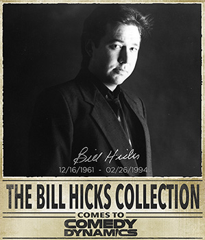Bill Hicks entire audio/video catalog re-issued via Comedy Dynamics