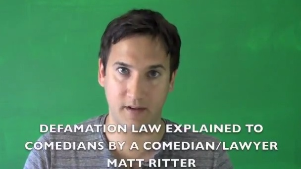 Explaining what defamation means for comedians, by lawyer-turned-comedian Matt Ritter