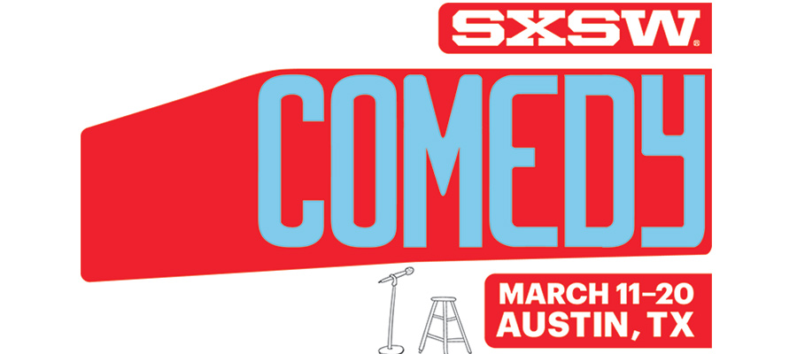 Here's the initial comedy lineup for 2016 SXSW