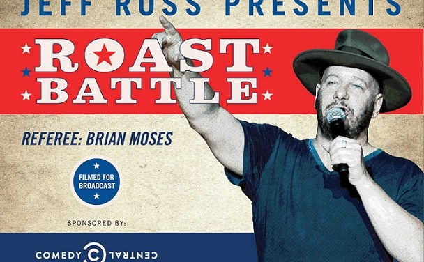 "Comedy Central's ""Jeff Ross Presents Roast Battle"" multi-night broadcast this summer from Montreal's Just For Laughs"