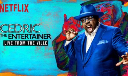 "Review: Cedric The Entertainer's ""Live from the Ville"" (Netflix)"
