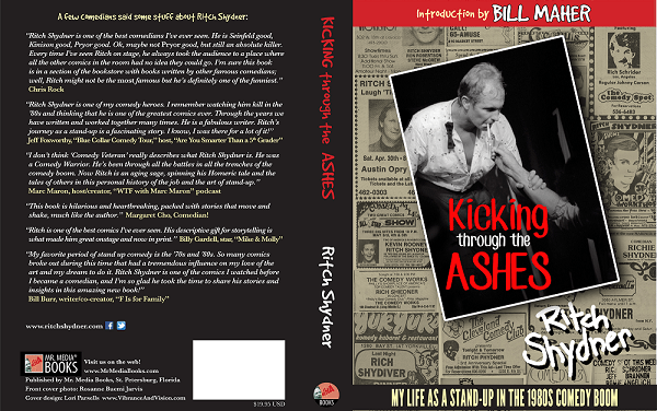 """Kicking Through the Ashes: My Life as a Stand-Up in the 1980s Comedy Boom,"" by Ritch Shydner"