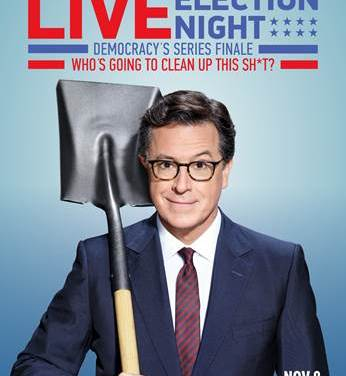 Stephen Colbert will broadcast live before, during and after the 2016 elections, on CBS and/or Showtime