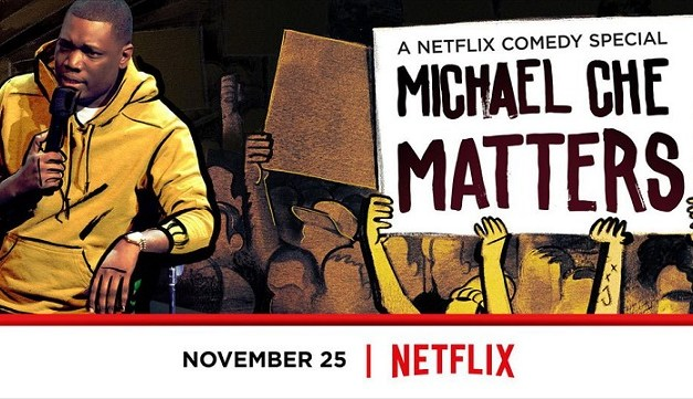 Review: Michael Che Matters, on Netflix