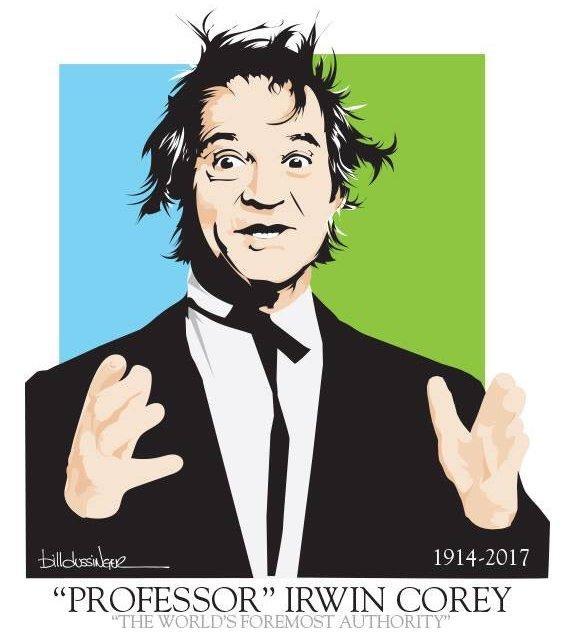 "R.I.P. ""Professor"" Irwin Corey (1914-2017)"