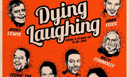 "Review: ""Dying Laughing"""