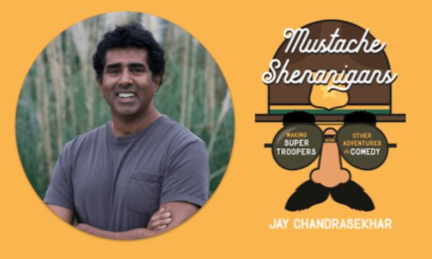 Episode #145: Jay Chandrasekhar
